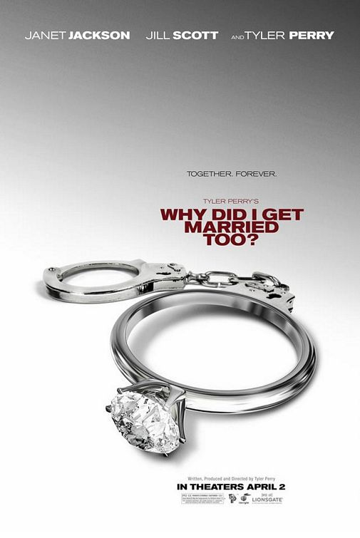 Tyler Perry's Why Did I Get Married Too? Poster #2