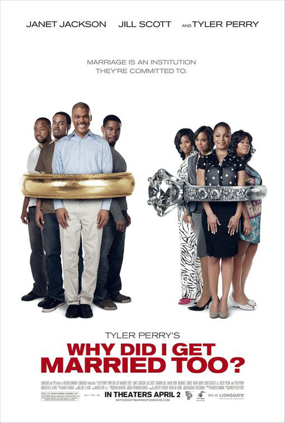 Tyler Perry's Why Did I Get Married Too? Poster #1