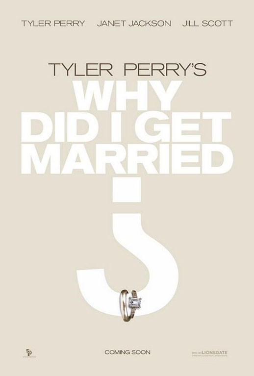 Tyler Perry's Why Did I Get Married? Poster #2