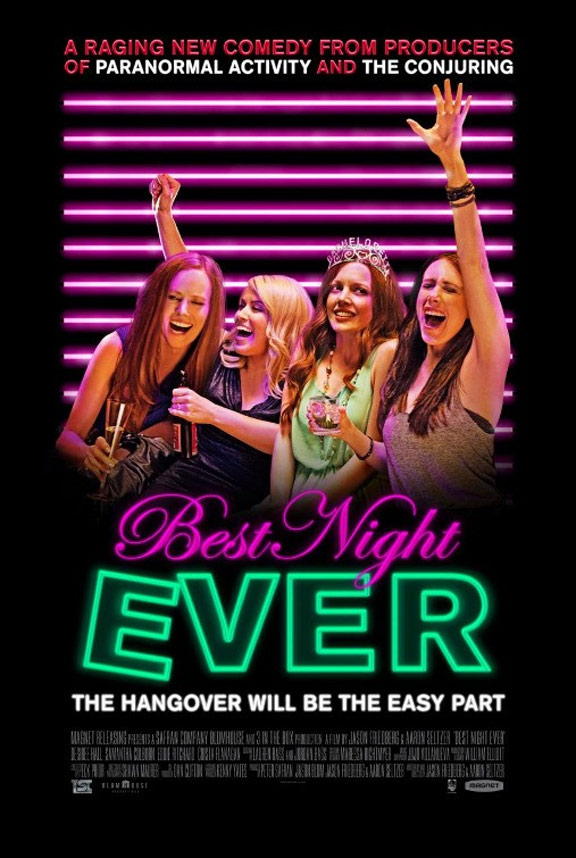 Best Night Ever Poster #1