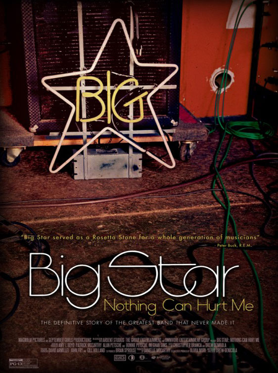 Big Star: Nothing Can Hurt Me Poster #1