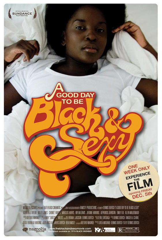A Good Day To Be Black and Sexy Poster #3