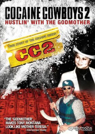 Cocaine Cowboys II: Hustlin' with the Godmother Poster #1