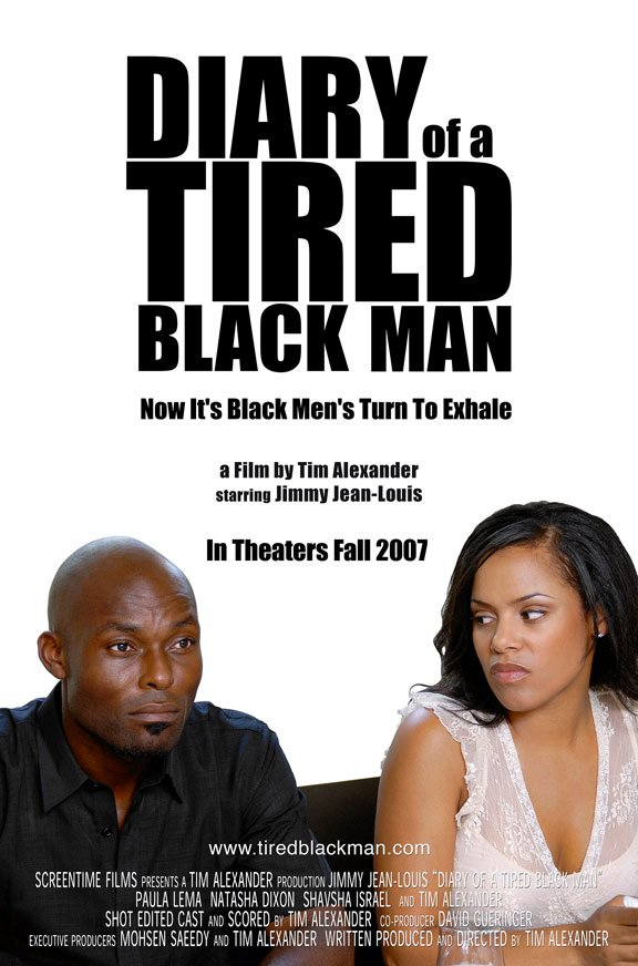 Diary of a Tired Black Man Poster #1