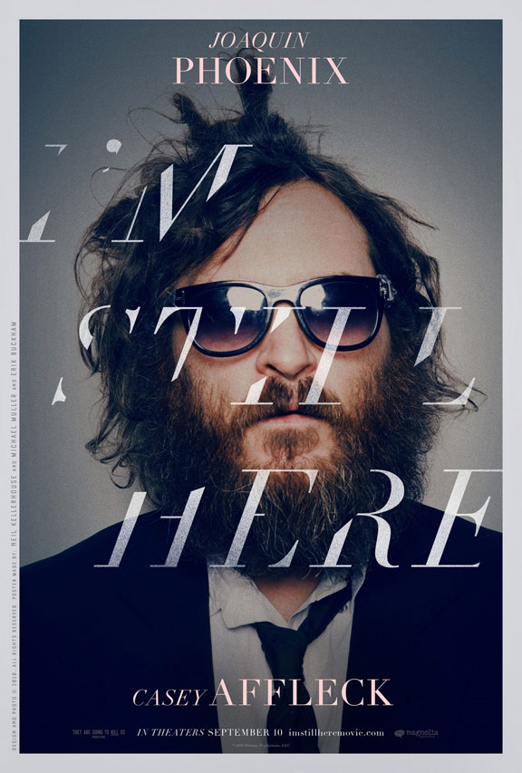 I'm Still Here: The Lost Year of Joaquin Phoenix Poster #1