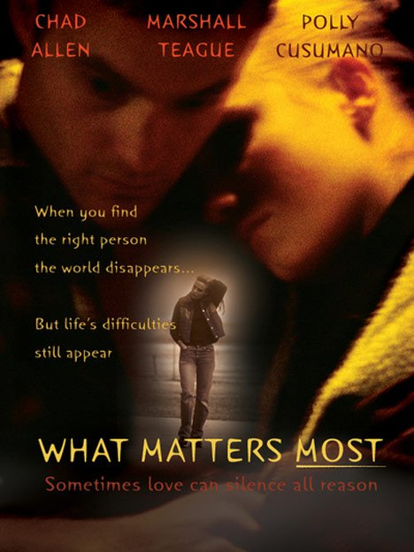 What Matters Most Poster #1