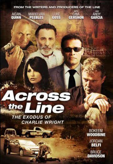 Across the Line: The Exodus of Charlie Wright Poster #1
