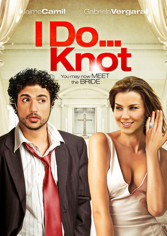 I Do...Knot (Recien Cazado) Poster #1