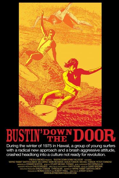 Bustin' Down The Door Poster #2