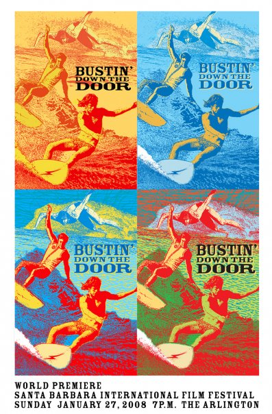 Bustin' Down The Door Poster #3