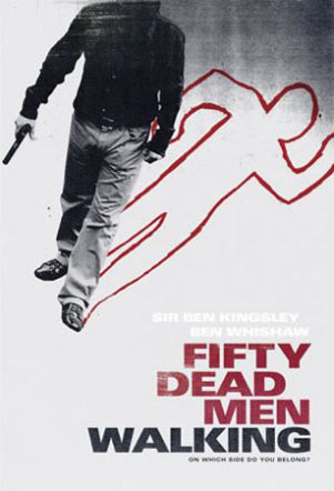 Fifty Dead Men Walking Poster #2