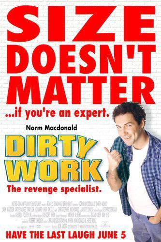 Dirty Work Poster #2