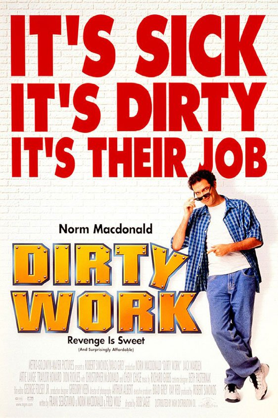 Dirty Work Poster #1