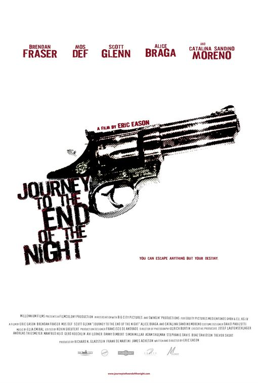 Journey to the End of the Night Poster #1