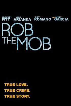 Rob the Mob Poster #1