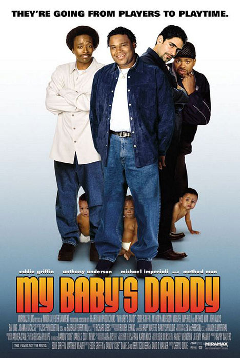 My Baby's Daddy Poster #1