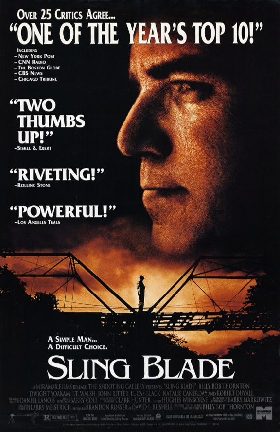 an examination of the movie sling blade In sling blade, we're lured into a chilling encounter with convicted killer karl childers (billy bob thornton) the withdrawn, slightly retarded inmate, who's about to leave a state mental.