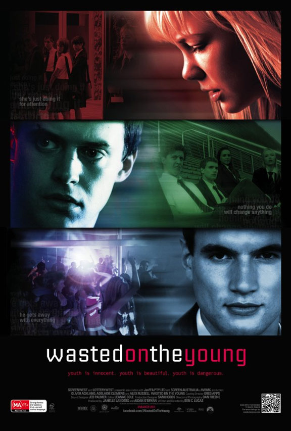 Wasted on the Young Poster #1