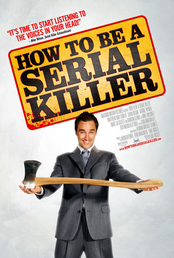 How to Be a Serial Killer Poster #1