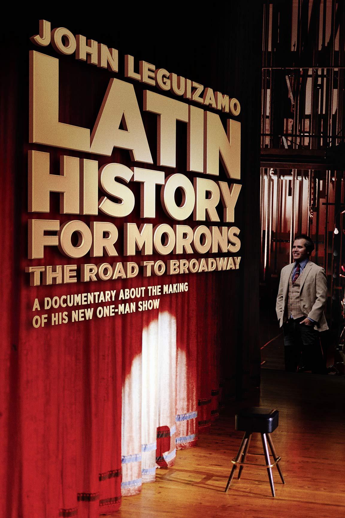 John Leguizamo's Latin History For Morons Poster #1