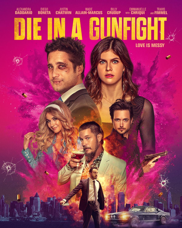 Die in a Gunfight Poster #1