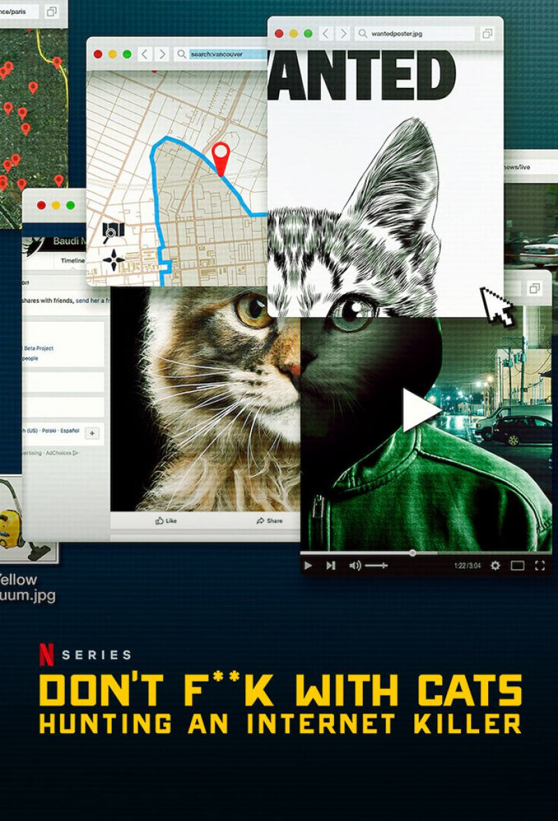 Don't F**k with Cats: Hunting an Internet Killer Poster #1