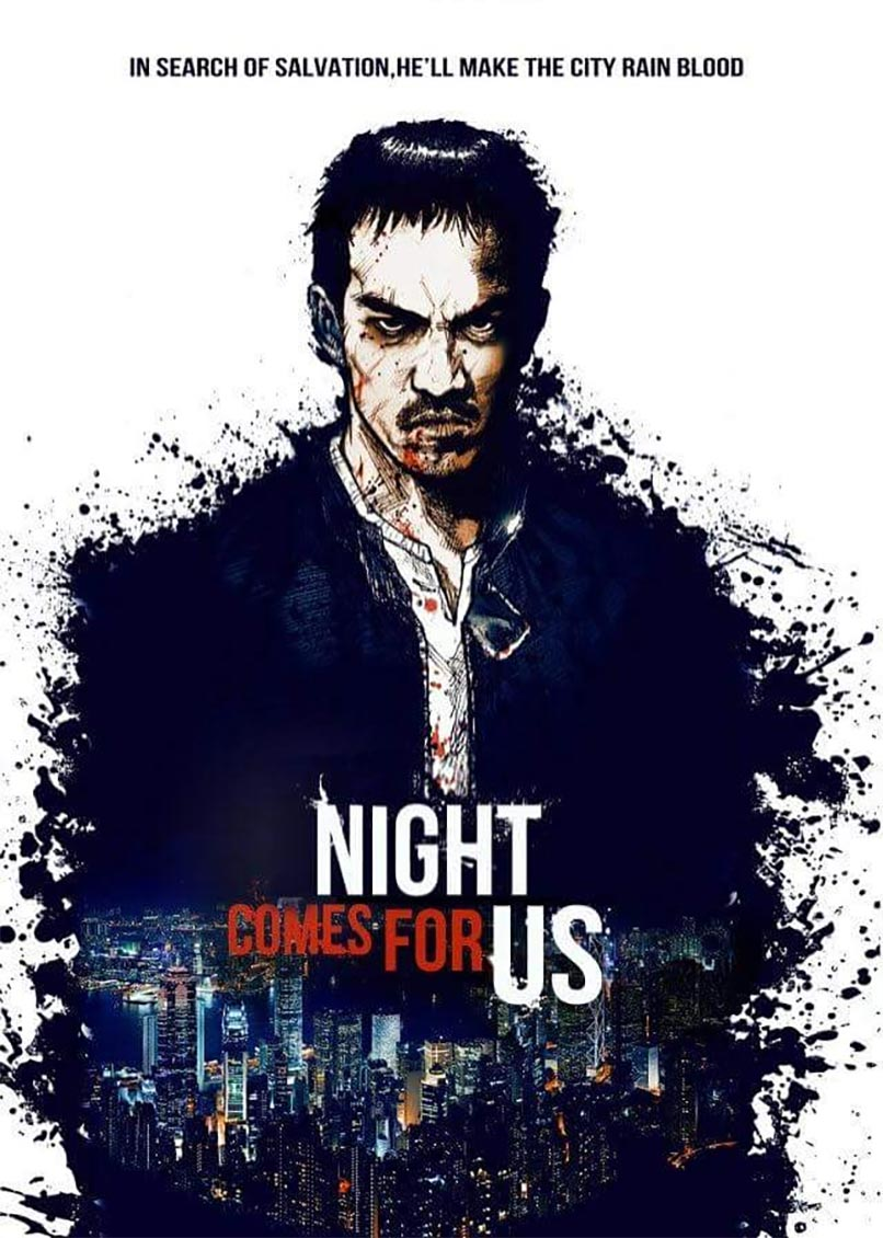 The Night Comes for Us Poster #1