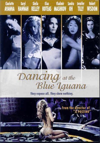 Dancing at the Blue Iguana Poster #1