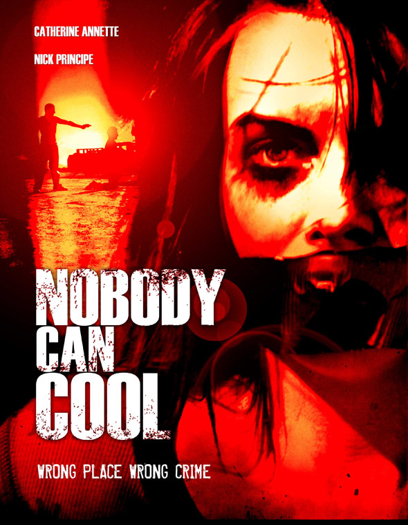 Nobody Can Cool Poster #1