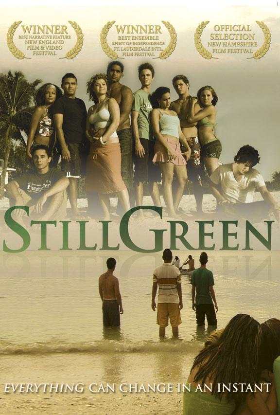 Still Green Poster #1
