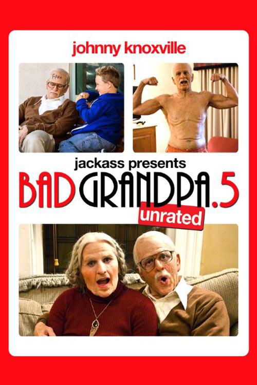 Jackass Presents: Bad Grandpa .5 Poster #1