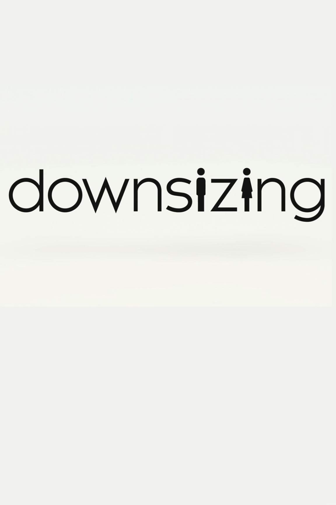 Downsizing 2017 Poster 1 Trailer Addict