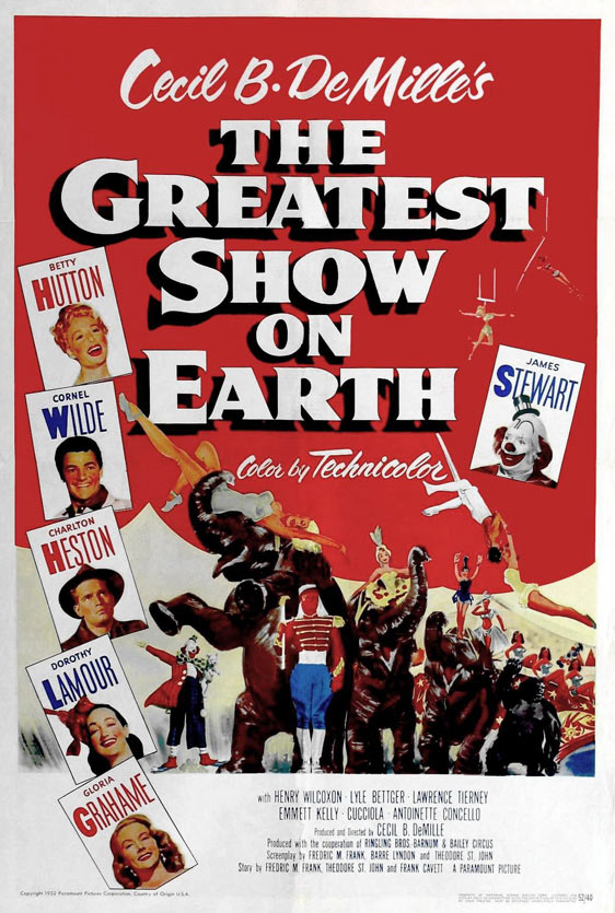 The Greatest Show on Earth Poster #1