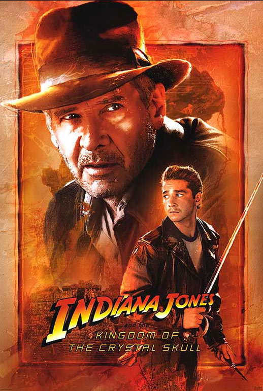 Indiana Jones And The Kingdom Of The Crystal Skull 2008 Poster 8 Trailer Addict