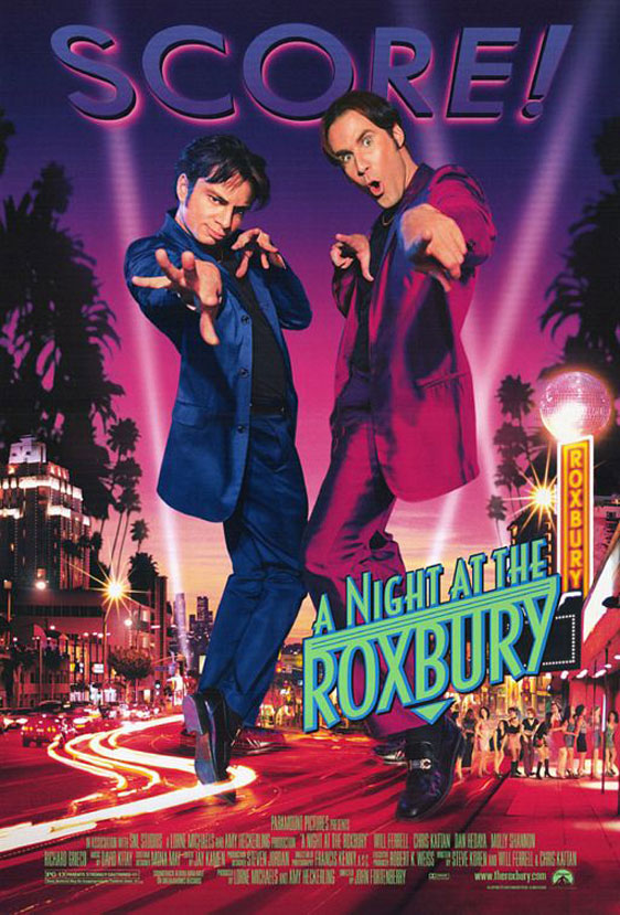 A Night at the Roxbury Poster #1