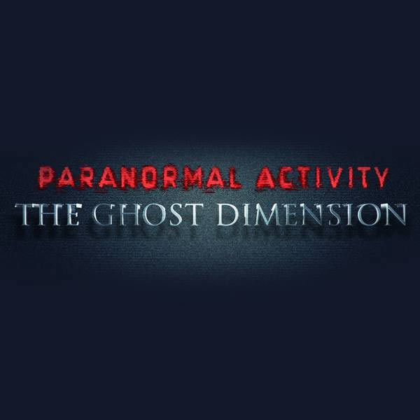 Paranormal Activity: The Ghost Dimension Poster #1