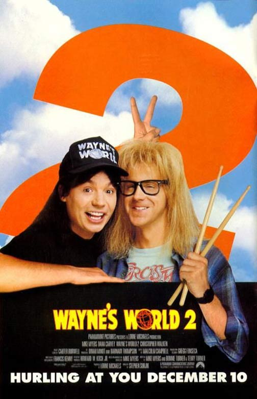Wayne's World 2 Poster #2