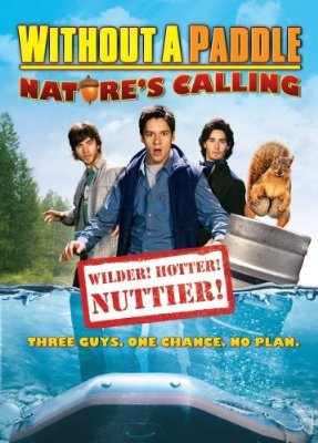 Without a Paddle: Nature's Calling Poster #1