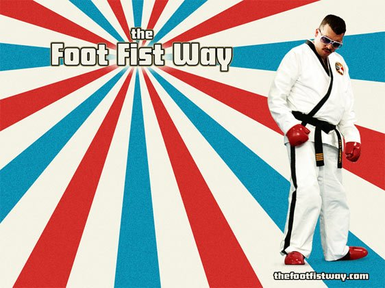 The Foot Fist Way Poster #1