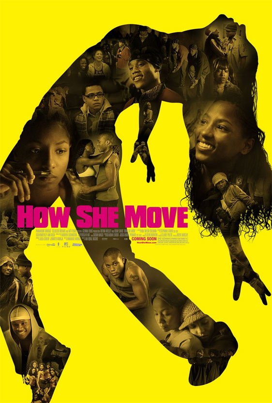 How She Move Poster #3