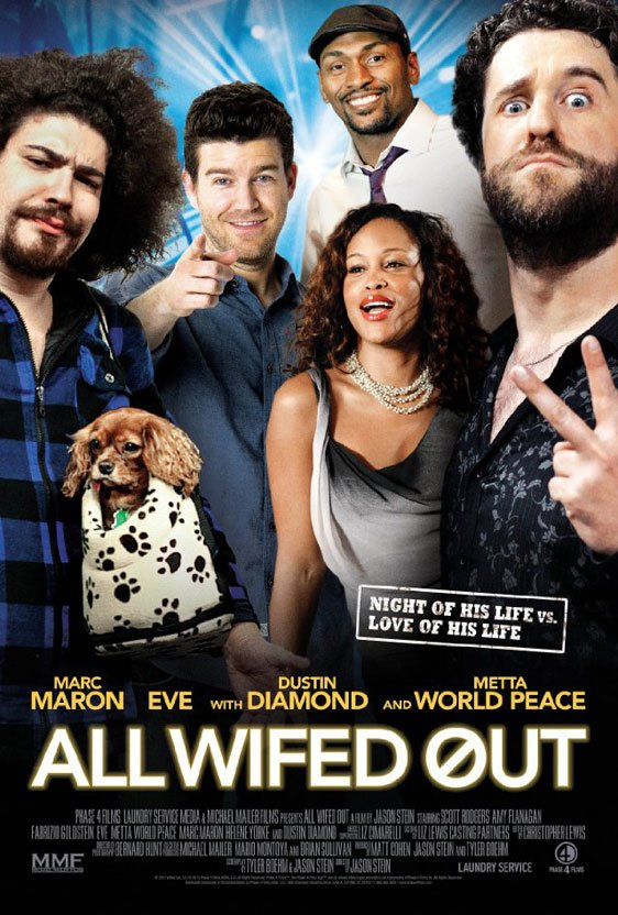 All Wifed Out Poster #1