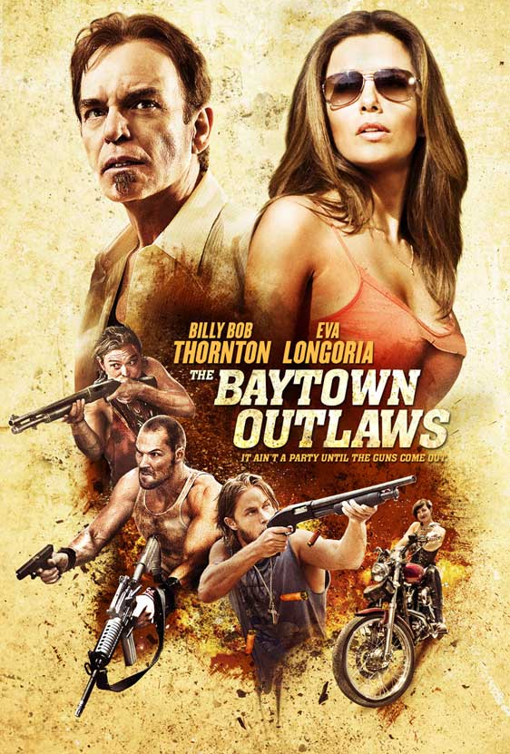 The Baytown Outlaws Poster #1