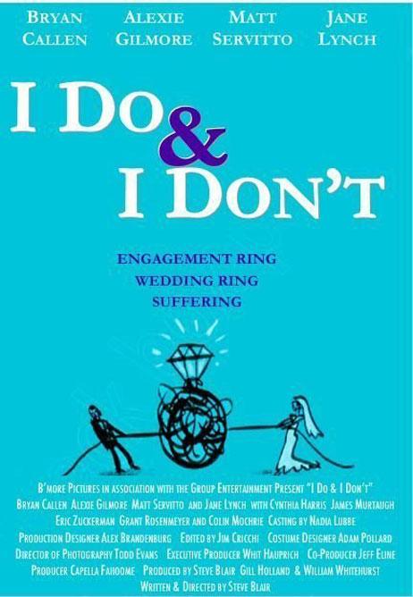 I Do & I Don't Poster #2