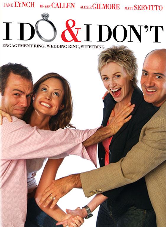 I Do & I Don't Poster #1