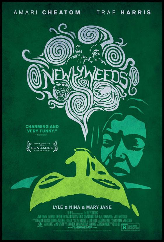 Newlyweeds Poster #1