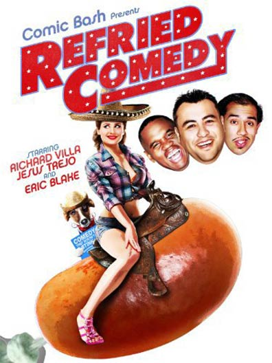 Refried Comedy Poster #1
