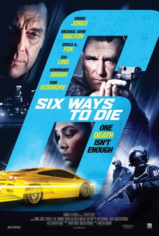 6 Ways To Die Poster #1