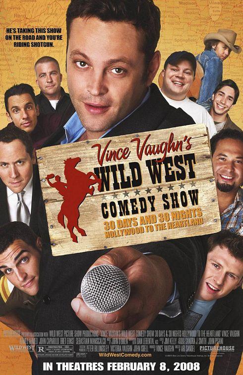 Vince Vaughn's Wild West Comedy Show Poster #1