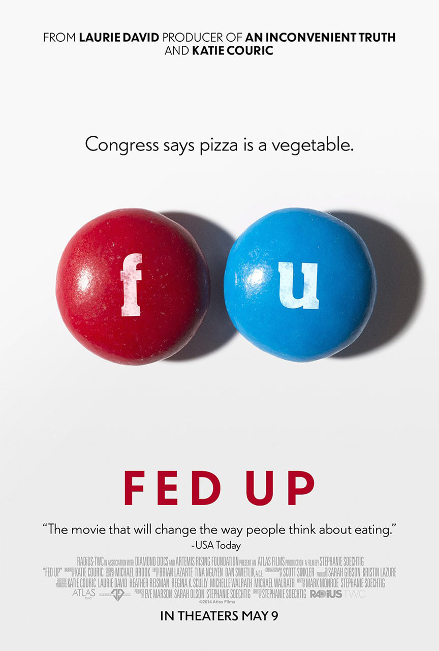 Fed Up Poster #1