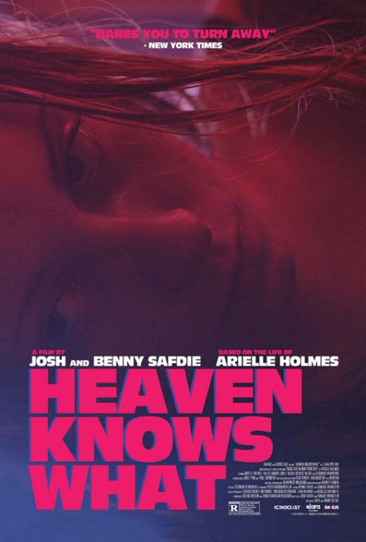 Heaven Knows What Poster #1